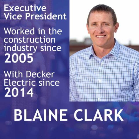 Blaine Clark, Exec VP at Decker Electric