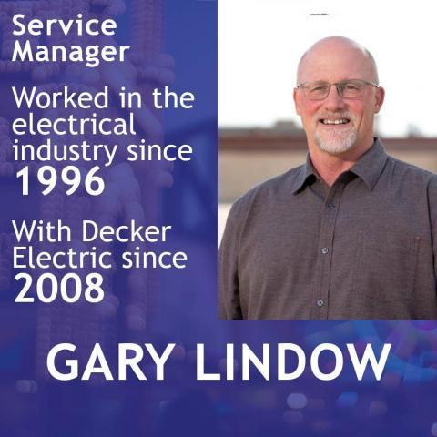 Service Manager Gary Lindlow with profile information of his electrical experience with Decker Electric