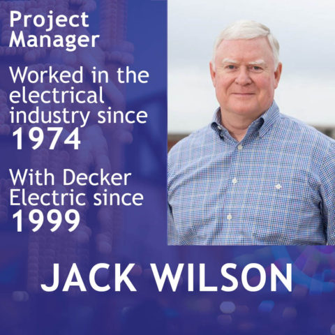 Jack Wilson, Project Manager at Decker Electric