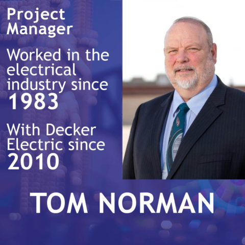Tom Norman, experienced electrcian at Decker Electric